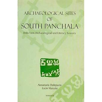 Archaeological Sites of South Panchala: Data from Archaeological and Literary Sources