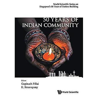 50 ans de la communauté indienne à Singapour (série scientifique mondiale sur 50 ans de Singapour de l'édification de la Nation)