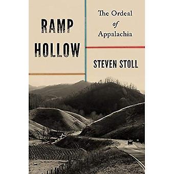 Ramp Hollow: The Ordeal of� Appalachia