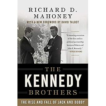 The Kennedy Brothers: The Rise and Fall of Jack and� Bobby