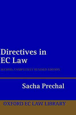 Directives in EC Law by Prechal & Sacha
