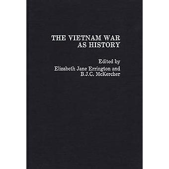 The Vietnam War as History by Errington & Elizabeth Jane