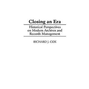 Fechando uma perspectivas históricas da Era modernos arquivos e gerenciamento de registros por Cox e Richard