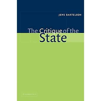 The Critique of the State by Bartelson & Jens