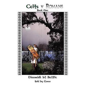 Romans Celtes V livre une bataille de la première Diarmids par Conor