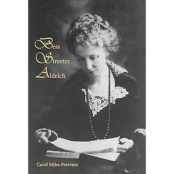 Bess Streeter Aldrich The Dreams Are All Real by Petersen & Carol Miles