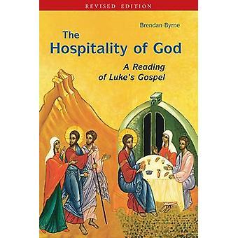 Gästfrihet av Gud A läsning av Lukes evangelium av Byrne & Brendan