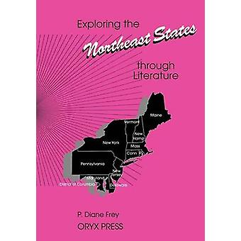 Exploring the Northeast States Through Literature by Snyder & Diane