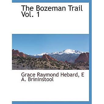 Bozeman Trail Vol. 1 af Hebard & nåde Raymond