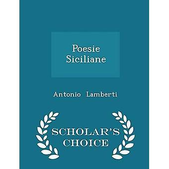 Poesie Siciliane  Scholars Choice Edition by Lamberti & Antonio