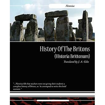 History of the Britons Historia Brittonum by Nennius