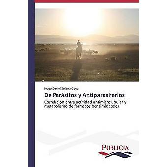 De Parsitos y Antiparasitarios by Solana Goya Hugo Daniel