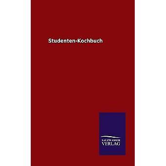 StudentenKochbuch door ohne Autor