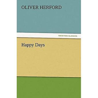 Happy Days by Herford & Oliver