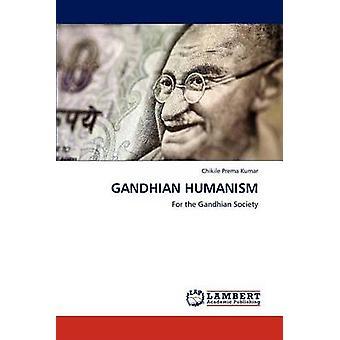 Gandhis humanisme af Prema Kumar & Chikile