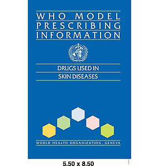 Who Model Prescribing Information Drugs Used in Skin Diseases by World Health Organization &