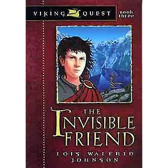 The Invisible Friend by Lois Walfrid Johnson - 9780802431141 Book