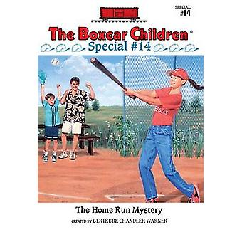 The Homerun Mystery by Gertrude Chandler Warner - Gertrude Chandler W