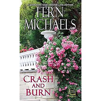 Crash and Burn by Fern Michaels - 9781420140651 Book