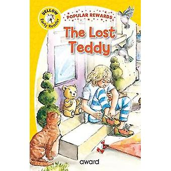 The Lost Teddy by The Lost Teddy - 9781782702207 Book