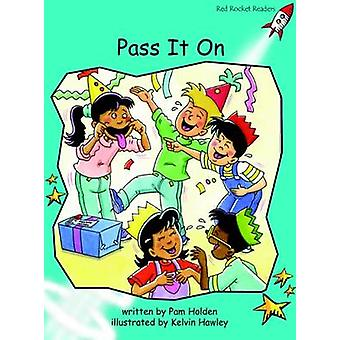Pass it on - Fluency - Level 2 (International edition) by Pam Holden -
