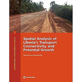 Spatial analys av Liberias transport connectivity och potentiella tillväxt (internationell utvecklingsfokus)