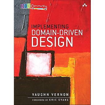Implementing Domain-Driven Design by Vaughn Vernon - 9780321834577 Bo