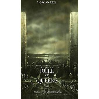 A Rule of Queens Book 13 in the Sorcerers Ring by Rice & Morgan