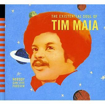 Tim Maia - ingen kan leve for evigt: Eksistentielle [CD] USA import