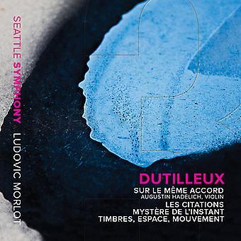 Dutilleux / Hadelich / Lynch / Esfahani - Sur Le Meme Accord [CD] USA import