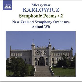 M. Karlowicz - Mieczyslaw Karlowicz: Symphonic Poems, Vol. 2 [CD] USA import