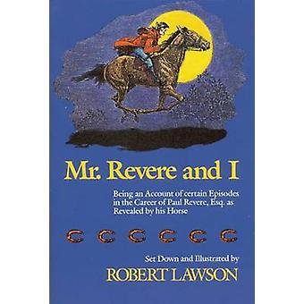 Mr Revere and I by Robert Lawson - 9780316517294 Book