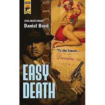 Easy Death by Daniel Boyd - 9780857685797 Book
