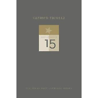 Carmen Tafolla - New and Selected Poems by Carmen Tafolla - New and Sel