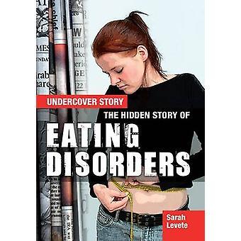القصة الخفية لاضطرابات الأكل قبل سارة ليفيت-9781474716369