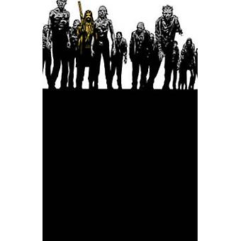 The Walking Dead - Book 11 by Stefano Gaudiano - Cliff Rathburn - Robe