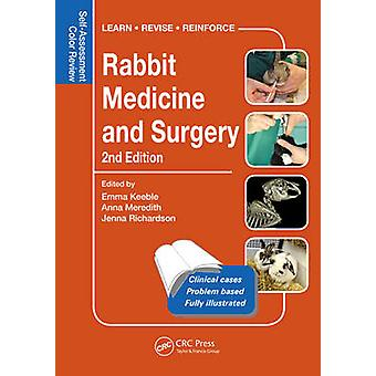 Rabbit Medicine and Surgery - Self-Assessment Color Review (2nd Revise