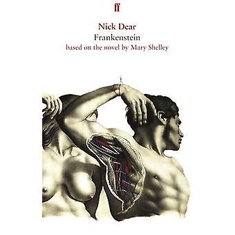 Frankenstein - basato sul romanzo di Mary Shelley (Main) di Nick Dear
