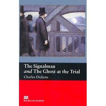 O sinaleiro - e o fantasma no julgamento - iniciantes por Charles Dicke