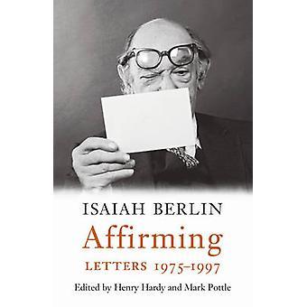In Bekräftigung - Briefe 1975-1997 von Isaiah Berlin - 9781784740085 Buch