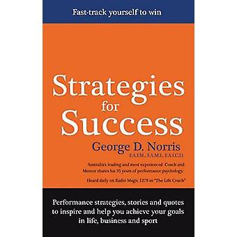 Strategies for Success by George D. Norris - 9781922036346 Book