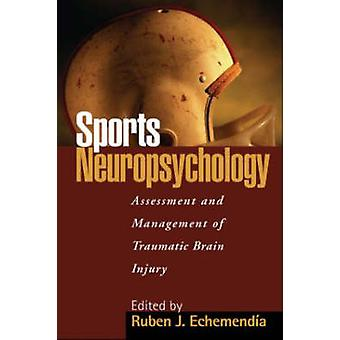 Sports Neuropsychology by Ruben J. Echemendia - 9781572300781 Book
