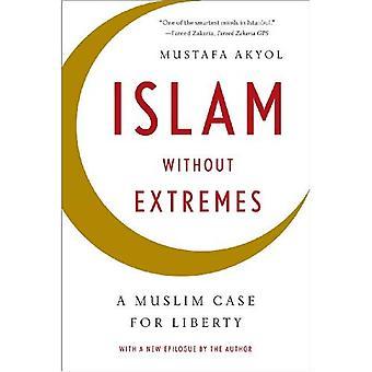 Islam uden ekstremer: en muslimsk sag for frihed