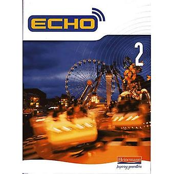Echo 2 Pupil Book (Echo for Key Stage 3 German)