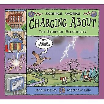 Charging About: The Story of Electricity (Science Works)