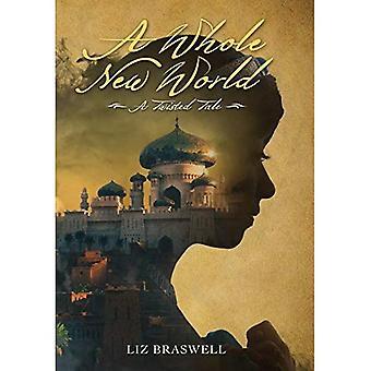 En helt ny värld: En vriden saga (Twisted Tales)