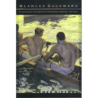 Glances Backward: An Anthology of American Homosexual Writing, 1830-1920
