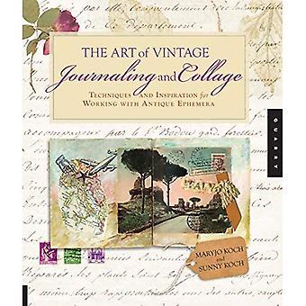 Konsten att Vintage journalföring och Collage: tekniker och Inspiration för att arbeta med antika småtryck