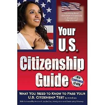 The Complete Guide to Becoming a U.S. Citizen: Insider Secrets Your Need to Know