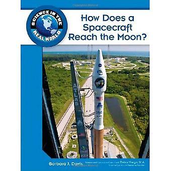 Comment un engin spatial atteint la lune? (Science dans le monde réel)